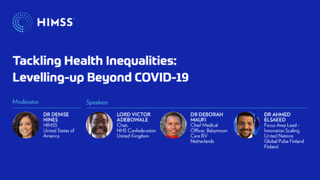 HIMSS21 - Tackling Health Inequalities: Levelling-up Beyond COVID-19