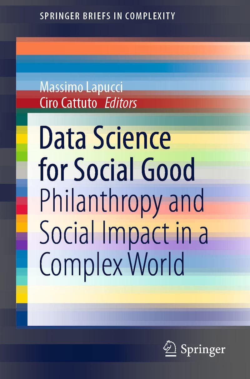 Data Science for Social Good: Philanthropy and Social Impact in a Complex World 1